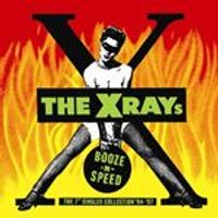 The X-Rays - Booze-n-Speed The 7inch Singles Collection 94-97 (Music CD)