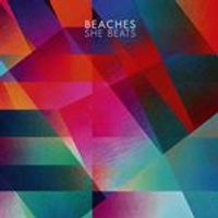 Beaches - She Beats (Music CD)