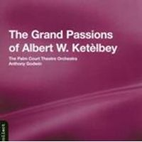 CLA - KETELBEY ORCHESTRAL WORKS