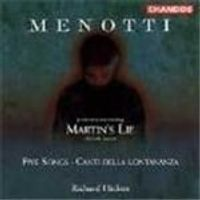 Menotti: Martins Lie & Songs