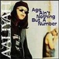 Aaliyah - Age Aint Nothing But A Number
