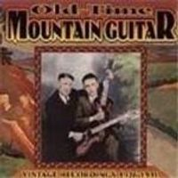 Various Artists - Old Time Mountain Guitar (Vintage Recordings 1926-1931)
