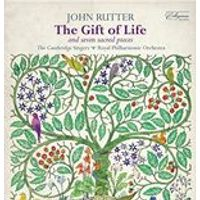 John Rutter: The Gift of Life and Seven Sacred Pieces (Music CD)