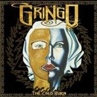 Gringo - Cold Burn (Music CD)