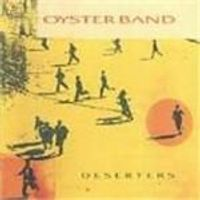 Oyster Band (The) - Deserters