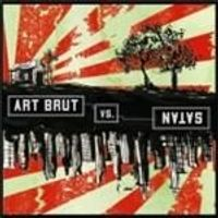 Art Brut - Art Brut Vs Satan (Music CD)