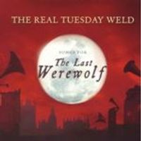 Real Tuesday Weld (The) - Last Werewolf (Original Soundtrack) (Music CD)