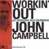 John Campbell Trio - Workin Out