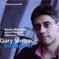 Gary Versace - Outside In