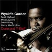 Wycliffe Gordon - Cone And T-Staff (Music CD)