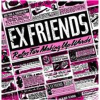 Exfriends - Rules For Making Up Words (Music CD)