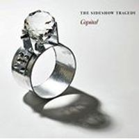 Sideshow Tragedy (The) - Capital (Music CD)