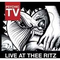 Psychic TV - Live at Thee Ritz (Live Recording) (Music CD)