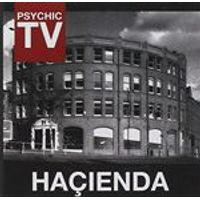 Psychic TV - Hacienda (Music CD)