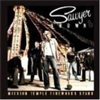 Sawyer Brown - Mission Temple Fireworks Stand