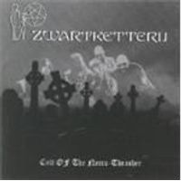 Zwartketterij - Cult Of The Necro-thrasher (Music Cd)