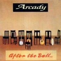 Arcady - After The Ball