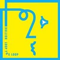 Bullion - Loop the Loop (Music CD)