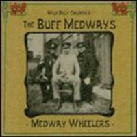 The Buff Medways - Medway Wheelers (Music CD)