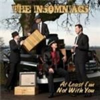 Insomniacs (The) - At Least Im Not With You (Music CD)