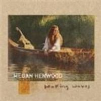 Megan Henwood - Making Waves (Music CD)