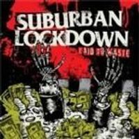 Suburban Lockdown - Laid To Waste