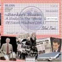 Various Artists - Bankers Blues (A Study In The Effects Of Financial Mischief) (Music CD)