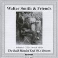 Walter Smith - Walter Smith And Friends Vol.1 (The Bald-Headed End/Jan 1929-Mar 1930)