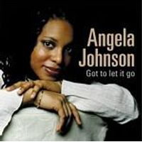 Angela Johnson - Got To Let It Go (Music CD)