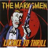 Marksmen (The) - Licence To Thrill (Music CD)