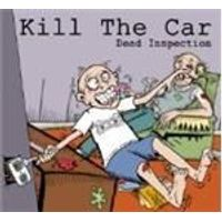 Kill The Car - Dead Inspection (Music CD)