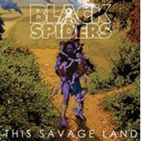 Black Spiders - This Savage Land (Music CD)
