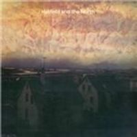 Hatfield & The North - Hatfield And The North (Music CD)