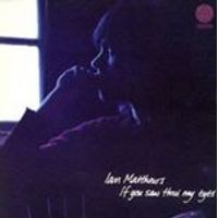 Ian Matthews - If You Saw Thro My Eyes (Music CD)