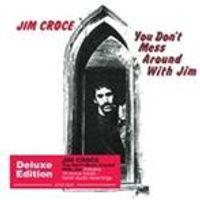 Jim Croce - You Dont Mess Around with Jim (Music CD)