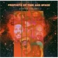 Prophetz Of Time And Space - String Theory
