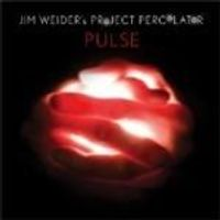 Jim Weider & Project Percolator - Pulse (Music CD)