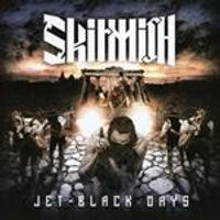 Skirmish - Jet Black Days (Music CD)