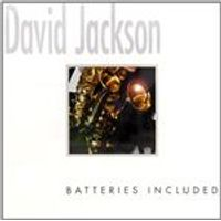 David Jackson - Batteries Included (Music CD)