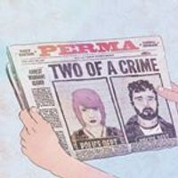 Perma - Two of a Crime (Music CD)
