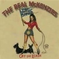 The Real McKenzies - Off The Leash