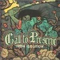 Call To Preserve - From Isolation (Music CD)