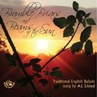 A.L. Lloyd - Bramble Briars & Beams Of The Sun (Music CD)