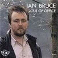 Ian Bruce - Out Of Office