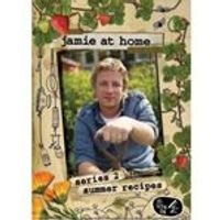 Jamie At Home - Series 2: Summer Recipes (Jamie Oliver)