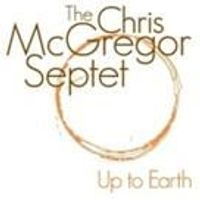 Chris Mcgregor And Septet - Up To Earth