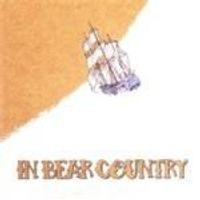 In Bear Country - In Bear Country (Music CD)