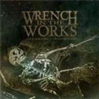 Wrench In The Works - Decrease/Increase (Music CD)