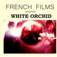 French Films - White Orchid (Music CD)