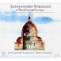 Alexander Striggio: Mass for 40 and 60 voices (Music CD)